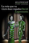 La Noia que va Viure Dues Vegades (Millennium 6) (libro en Catalan)