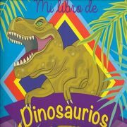 Mi Libro de Dinosaurios