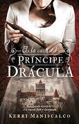 A la caza del Príncipe Drácula - Kerri Maniscalco - Puck