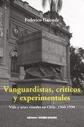 Vanguardistas Críticos y Experimentales - Federico Galende - Metales Pesados