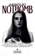 Amelie Nothomb - Amelie Nothomb - Anagrama