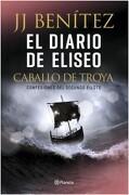 El Diario de Eliseo. Caballo de Troya Confesones del Segundo Piloto