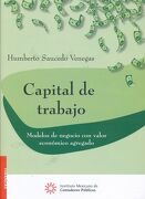 Capital de Trabajo. Modelos de Negocio con Valor Economico Agregado