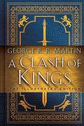 A Clash of Kings: The Illustrated Edition: A Song of ice and Fire: Book two (libro en Inglés)