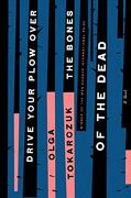Drive Your Plow Over the Bones of the Dead: A Novel (libro en Inglés)