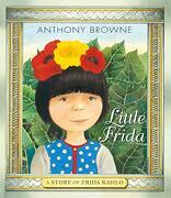 Little Frida: A Story of Frida Kahlo (libro en Inglés)