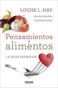 Pensamientos y Alimentos - Louise L. Hay - Urano