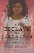 Esclava de Juana Ines, la