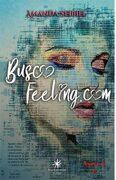 Busco Feeling: La Unica Historia Contada de una Plataforma de Dating