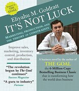 It's not Luck: Marketing, Production, and the Theory of Constraints (libro en Inglés) (Audiolibro)