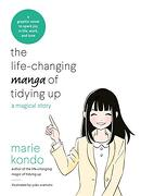 The Life-Changing Manga of Tidying up: A Magical Story to Spark joy in Life, Work and Love (libro en Inglés)