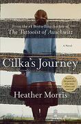 Cilka's Journey: A Novel (Tattooist of Auschwitz) (libro en Inglés)