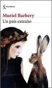Un País Extraño - Muriel Barbery - Seix Barral