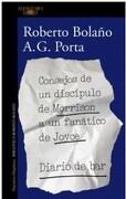 Consejos de un Discípulo de Morrison a un Fanático de Joyce - Roberto Bolaño - Alfaguara
