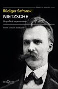 Nietzsche - Rudiger Safranski - Tusquets
