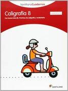 Santillana Cuadernos Caligrafia 8 Cuadricula - Varios Autores - Santillana