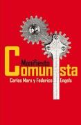Manifiesto Comunista c Marx y f Engels - Marx, Carlos; Engels, Federico - Editorial Lom