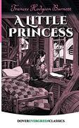 A Little Princess (Dover Evergreen Classics) (libro en Inglés)