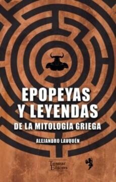 portada Epopeyas y Leyendas de la Mitologia Griega