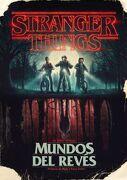 Stranger Things. Mundos del Revés - Gina Mcintyre - Grijalbo