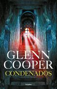 Condenados ( Libro 1 de la Saga Down ) - Glenn Cooper - Grijalbo