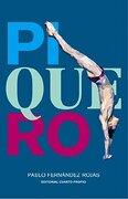 Piquero - Pablo FernÁNdez Rojas - Cuarto Propio