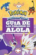 Guia de los Pokemon de Alola - Varios Autores - Montena