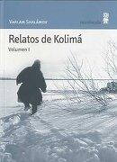 Relatos de Kolimá - Varlam Shalámov - Minuscula