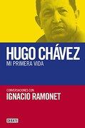 Mi Primera Vida: Conversaciones con Hugo Chávez - Ignacio Ramonet - Debate