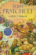 Lores y Damas - Terry Pratchett - Debolsillo