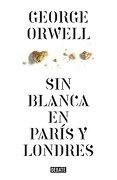 Sin Blanca en París y Londres - George Orwell - Debate