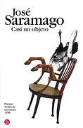 Casi un Objeto - José Saramago - Punto De Lectura