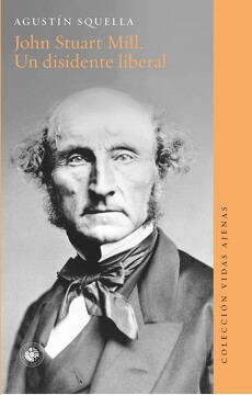 portada John Stuart Mill. Un Disidente Liberal