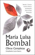 Bombal. Obras Completas - Maria Luisa Bombal - Zig-Zag