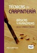 Tecnicas de Carpinteria - Forrester Paul - Albatros
