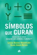 Simbolos que Curan - Layena Bassols Rheinfelder,Klaus Jürgen Becker - Gaia Ediciones