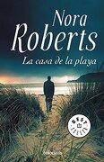 La Casa de la Playa - Nora Roberts - Debolsillo