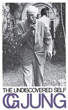 portada The Undiscovered Self (libro en Inglés)