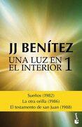 1. Una luz en el Interior - Benitez J.J. - Booket