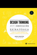 Design Thinking Para la Innovacion Estrategica - Idris Mootee - Empresa Activa