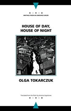 portada House of Day, House of Night (Writings From an Unbound Europe) (libro en Inglés)