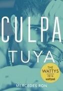 Culpa Tuya (Culpables #2) - Mercedes Ron - Grijalbo