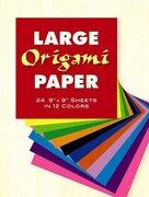 "Large Origami Paper: 24 9"" x 9"" Sheets in 12 Colors (libro en Inglés) - Dover Publications Inc - Dover Publications"