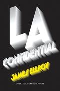 L. A. Confidential - James Ellroy - Literatura Random House