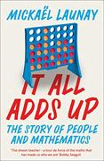 It all Adds up: The Story of People and Mathematics (libro en Inglés)
