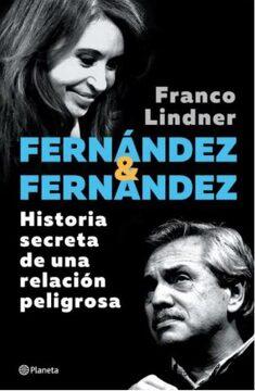 portada Fernandez & Fernandez Historia Secreta de una Relacion Peligrosa