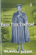 Enjoy Your Symptom!  Jacques Lacan in Hollywood and out (libro en Inglés)