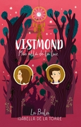 Vistmond 2: Mas Alla de la luz