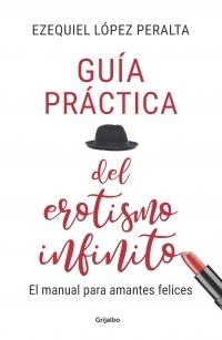 portada LA GUIA PRACTICA DEL EROTISMO INFINITO,