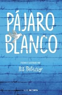 portada PÁJARO BLANCO